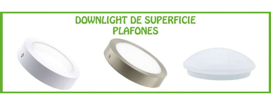 DOWNLIGHTS LED DE SUPERFICIE